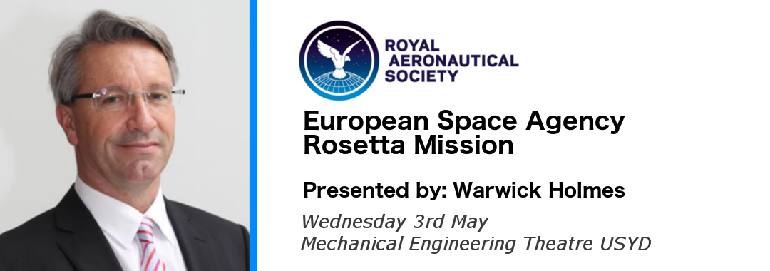 AIAA UNSW RAeS European Space Agency Rosetta Mission Warwick Holmes
